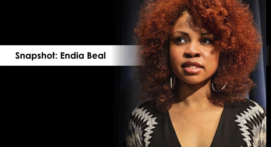 Snapshot: Endia Beal